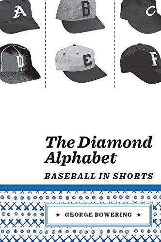 The Diamond Alphabet: Baseball in Shorts por George Bowering