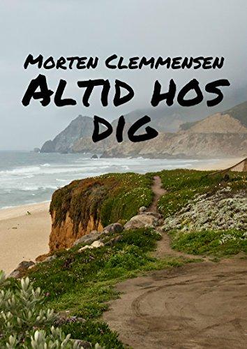 Altid hos dig (Danish Edition) por Morten  Clemmensen