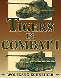 Tigers in Combat: v. 1
