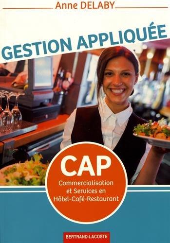 Gestion appliquée CAP Commercialisation et Services en Hôtel-Café-Restaurant (CSHCR)