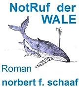 NotRuf der WALE - Eine Wal-Erzählung
