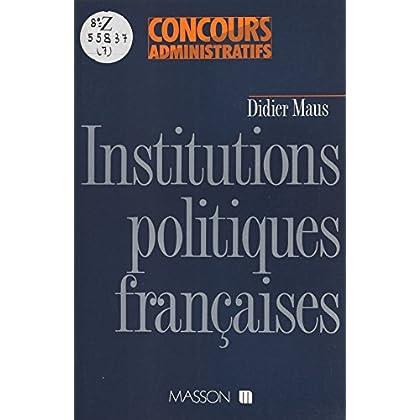 Institutions politiques françaises (Collection concours administratifs)