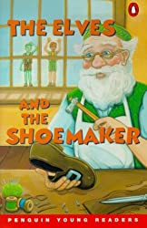 The Elves and the Shoemaker: Level 2 (Penguin Young Readers (Graded Readers))