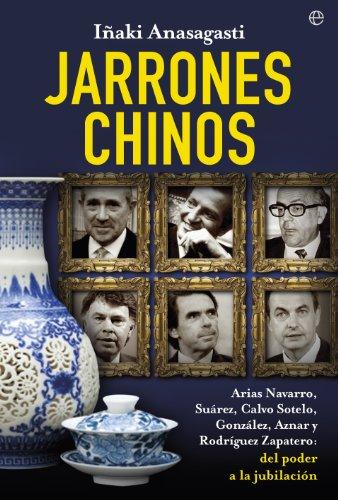 Jarrones chinos (Actualidad) por Iñaki Anasagasti