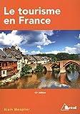 Telecharger Livres Le tourisme en France Etude regionale (PDF,EPUB,MOBI) gratuits en Francaise