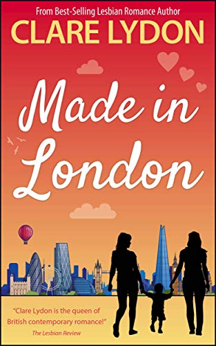 Made In London (London Romance Series Book 6) (English Edition ...