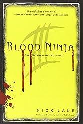 The Betrayal of the Living (Blood Ninja)