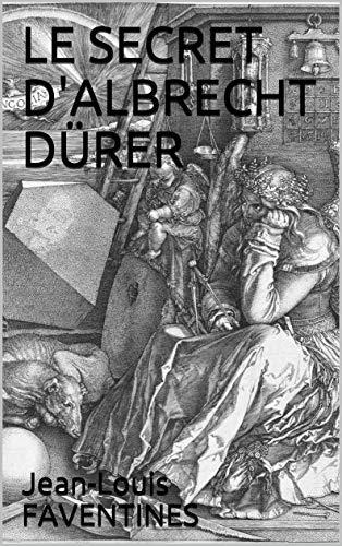 Couverture du livre LE SECRET D'ALBRECHT DÜRER