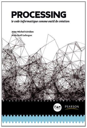 Processing : Le code informatique comme outil de création
