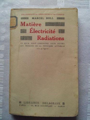 Matière électricité radiations