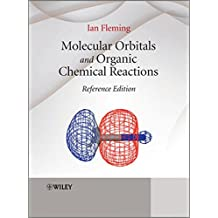 Molecular Orbitals and Organic Chemical Reactions: Reference Edition