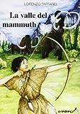 La valle del mammuth