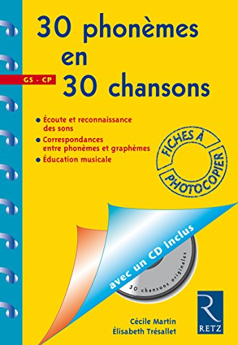30 phonèmes en 30 chansons (+ CD audio)