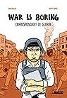 War is boring par Axe