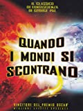 Quando i mondi si scontrano [IT Import]