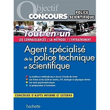 Objectif Concours Tout En Un Agent Specialise De La Police Technique Et Scientifique