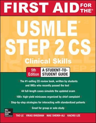 First Aid for the USMLE Step 2 CS, Fifth Edition (A & L Review)