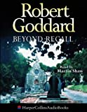 Cover of: Beyond Recall | Robert Goddard