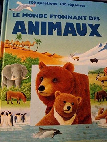 Le monde etonnant des animaux par  Sassier/Averous