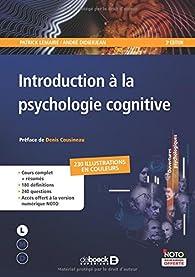 Introduction à la psychologie cognitive par Patrick Lemaire