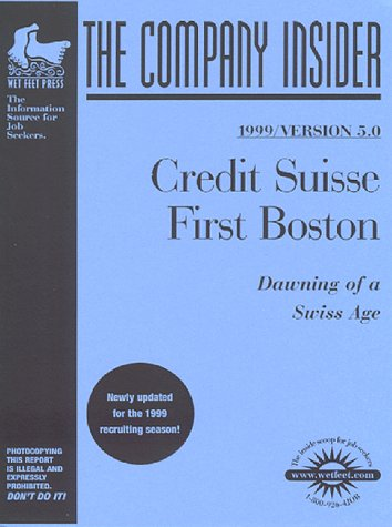 credit-suisse-first-boston-the-wetfeetcom-insider-guide-wetfootcom-insider-guide
