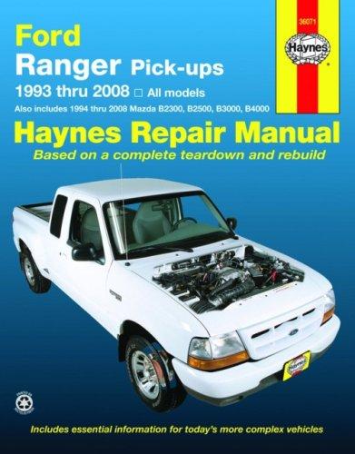 Haynes Ford Ranger Pick-Ups: 1993 Thru 2008 (Haynes Repair Manual) (Ford Ranger Haynes)