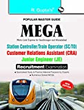 MEGA: Station Controller/Train Operator/Customer Relations Assistant/Junior Engineer Exam Guide