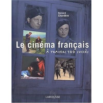 Le Cinéma français à travers ses succès