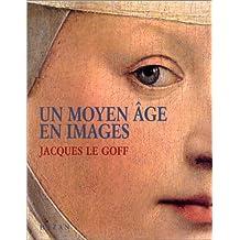 Un Moyen Âge en images