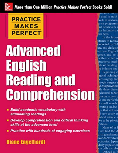 Practice Makes Perfect Advanced English Reading and Comprehension por Diane Engelhardt