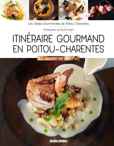 Itinéraire gourmand en Poitou-Charentes