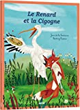 Telecharger Livres Mes p tits classiques le Renard et la Cigogne (PDF,EPUB,MOBI) gratuits en Francaise