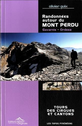 Randonnées autour du Mont Perdu : Gavarnie - Ordesa