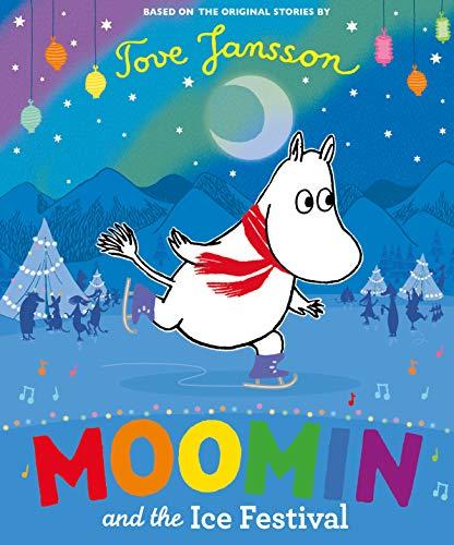 Moomin And The Ice Festival por Vv.Aa.