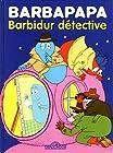 Barbapapa - Barbidur détective