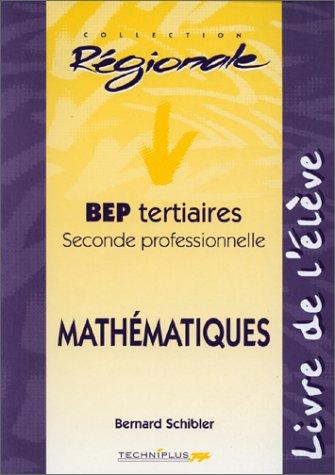 Mathématiques, Livre de l'élève. BEP Tertiaires, Seconde professionnelles