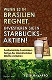 Wenn es in Brasilien regnet, investieren Sie in Starbucks-Aktien! Fundamentale Zusammenhänge der internationalen Märkte verstehen