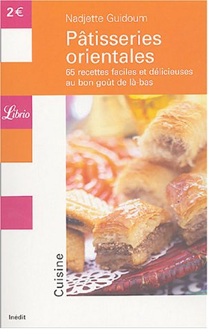 Librio: Patisseries Orientales (French Edition) par Nadjette Guidoum