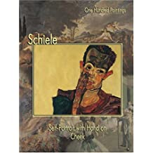 Schiele: Self-Portrait With Hand on Cheek (One Hundred Paintings)