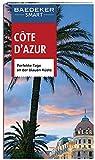 Baedeker SMART Reiseführer Cote d'Azur: Perfekte Tage an der blauen Küste - Peter Bausch