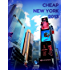 Cheap New York 2013 (New York Guides)
