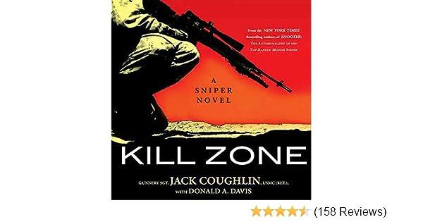 Kill zone a sniper novel audio download amazon jack kill zone a sniper novel audio download amazon jack coughlin luke daniels donald a davis macmillan audio books fandeluxe Gallery