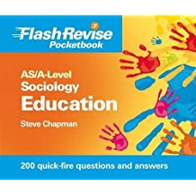 AS/A-Level Sociology: Education & Sociological Research Methods Flash Revise Pocketbook