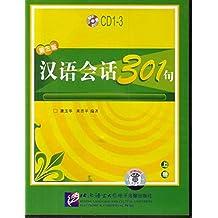 Chinesische Konversation 301 /Hanyu huihua 301 ju: Chinesische Konversation 301: 3 Audio-CDs zu Band 1