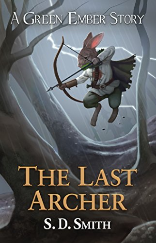 The Last Archer: A Green Ember Story (English Edition)