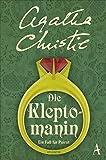 Die Kleptomanin: Ein Fall für Poirot - Agatha Christie