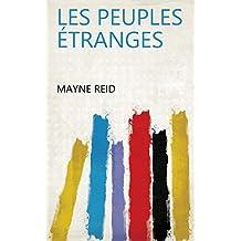 Les peuples étranges (French Edition)