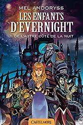 De l'autre côté de la nuit: Les Enfants d'Evernight, T1