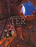 TER, Tome 2 :