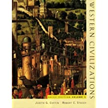 Western Civilizations, Brief Edition (Volume 1) Brief 15th Edit edition by Coffin, Judith, Stacey, Robert (2005) Paperback